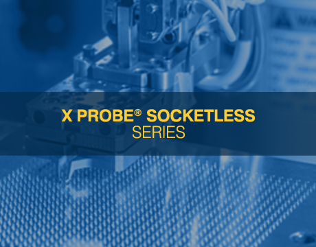 X Probe Socketless Series